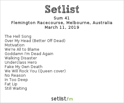 Sum 41 Setlist Download Melbourne 2019 2019