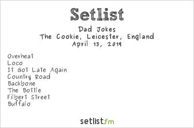 Dad Jokes Setlist The Cookie, Leicester, England 2019