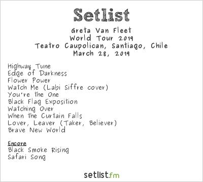 Greta Van Fleet Setlist Teatro Caupolicán, Santiago, Chile, World Tour 2019