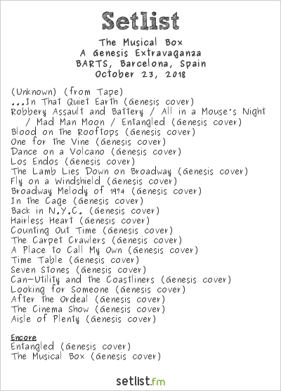 The Musical Box Setlist BARTS, Barcelona, Spain 2018, A Genesis Extravaganza