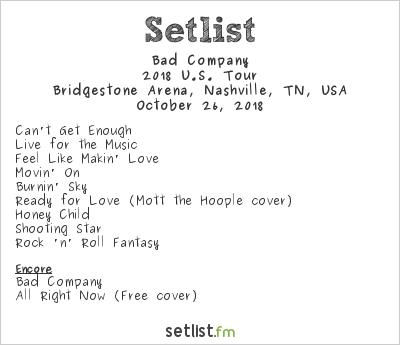 Bad Company Setlist Bridgestone Arena, Nashville, TN, USA 2018, 2018 U.S. Tour