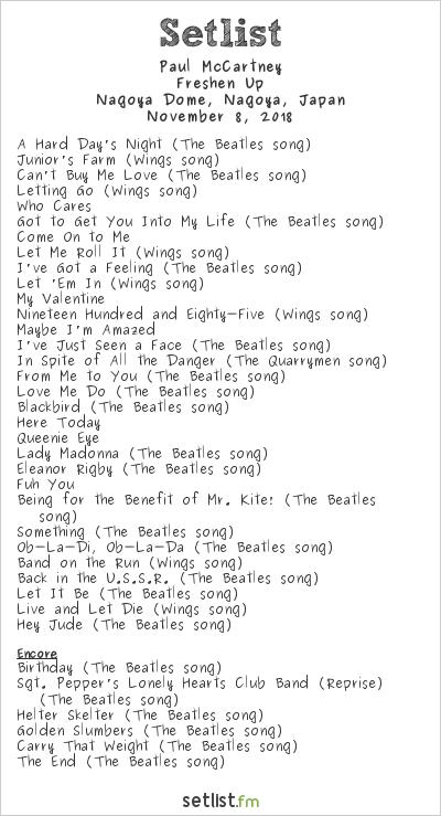 Paul McCartney Setlist Nagoya Dome, Nagoya, Japan 2018, Freshen Up