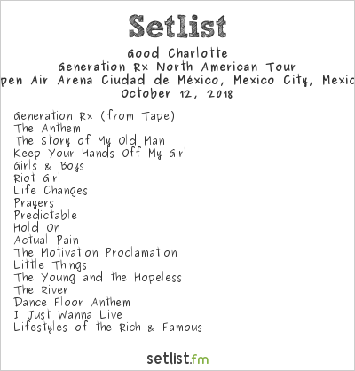 Good Charlotte Setlist Open Air Arena Ciudad de México, Mexico City, Mexico 2018