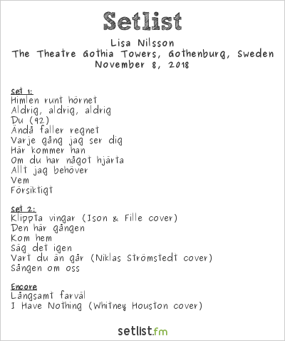 Lisa Nilsson Setlist The Theatre Gothia Towers, Gothenburg, Sweden 2018