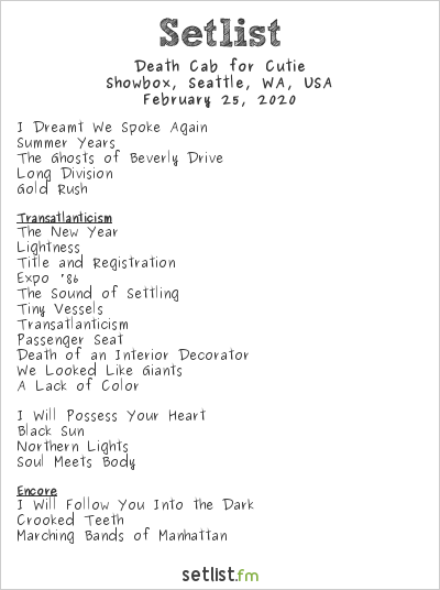 Death Cab for Cutie Setlist Showbox, Seattle, WA, USA 2020