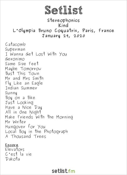 Stereophonics Setlist L'Olympia Bruno Coquatrix, Paris, France 2020, Kind