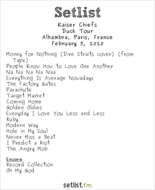 Kaiser Chiefs Setlist Alhambra, Paris, France 2020, Duck Tour