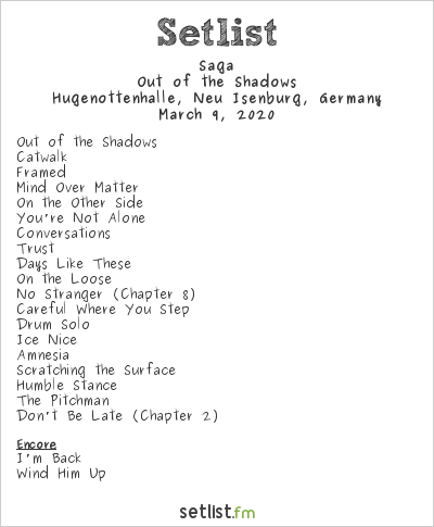 Saga Setlist Hugenottenhalle, Neu Isenburg, Germany 2020, Out Of The Shadows Tour