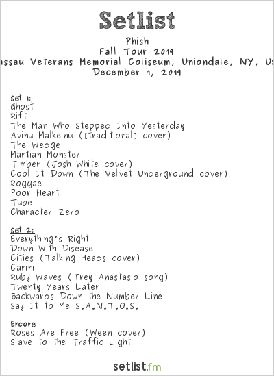 Phish Setlist Nassau Veterans Memorial Coliseum, Uniondale, NY, USA, Fall Tour 2019