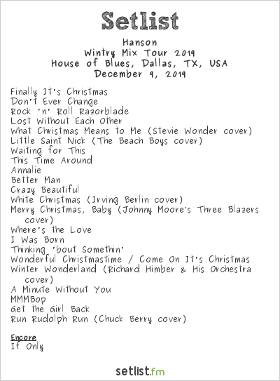 Hanson Setlist House of Blues, Dallas, TX, USA, Wintry Mix Tour 2019
