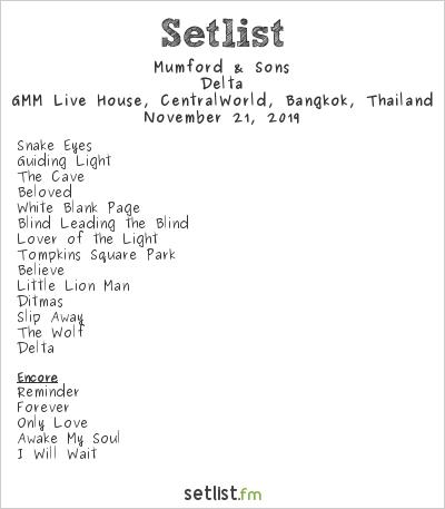 Mumford & Sons at GMM Live House, CentralWorld, Bangkok, Thailand Setlist