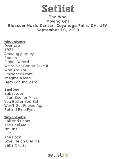 The Who Setlist Blossom Music Center, Cuyahoga Falls, OH, USA 2019, Moving On!