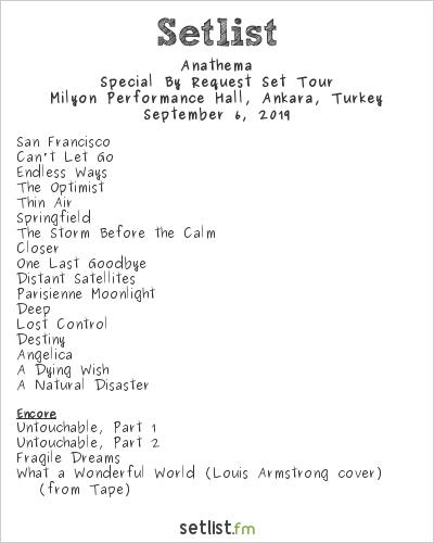 Anathema Setlist Milyon Performance Hall, Ankara, Turkey 2019, Special By Request Set Tour  Anathema Ankara Milyon Performance Konseri – 6 Eylül 2019 setlist image v1 id 2b9ca802