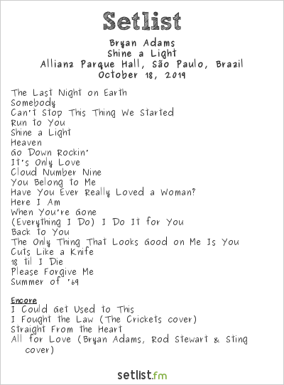Bryan Adams Setlist Allianz Parque Hall, São Paulo, Brazil 2019, Shine a Light