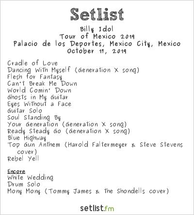 Billy Idol Setlist Palacio de los Deportes, Mexico City, Mexico, Tour of Mexico 2019