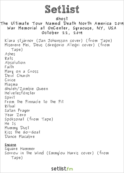 Ghost Setlist War Memorial at OnCenter, Syracuse, NY, USA 2019, The Ultimate Tour Named Death