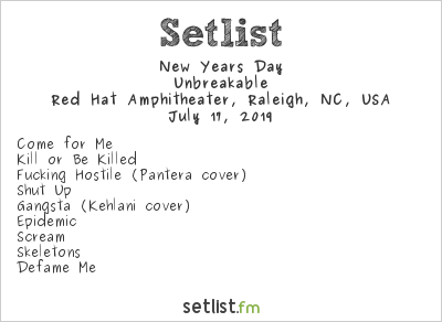 New Years Day Setlist Red Hat Amphitheater, Raleigh, NC, USA 2019, Unbreakable