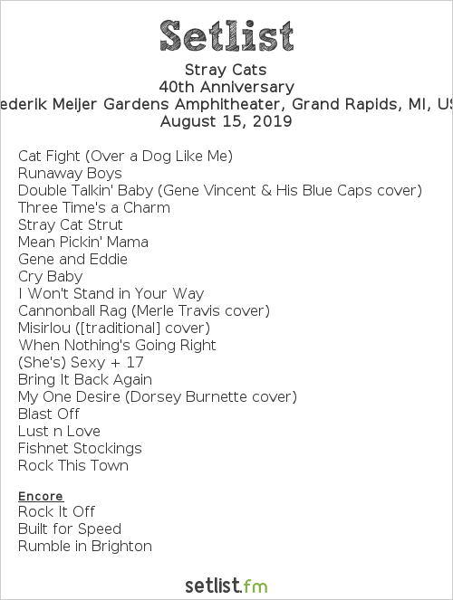 Stray Cats Setlist Meijer Gardens Amphitheater, Grand Rapids, MI, USA 2019, 40th Anniversary