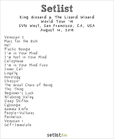 King Gizzard & The Lizard Wizard Setlist SVN West, San Francisco, CA, USA 2019, World Tour '19