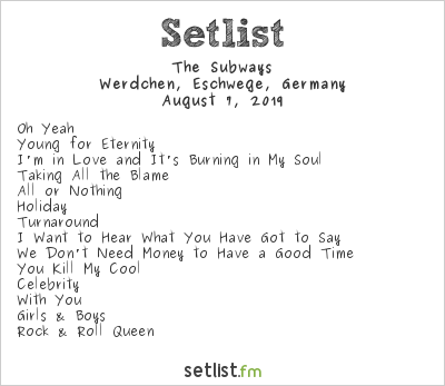 The Subways at Open Flair 2019 Setlist