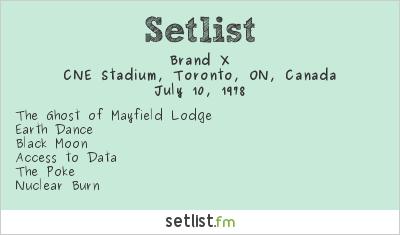Brand X Setlist CNE Stadium, Toronto, ON, Canada 1978