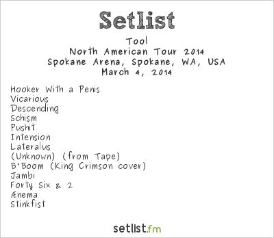 Tool Setlist Spokane Arena, Spokane, WA, USA 2014