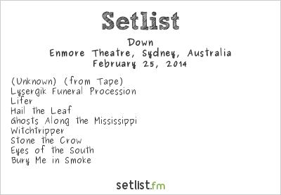 Down Setlist Enmore Theatre, Sydney, Australia 2014