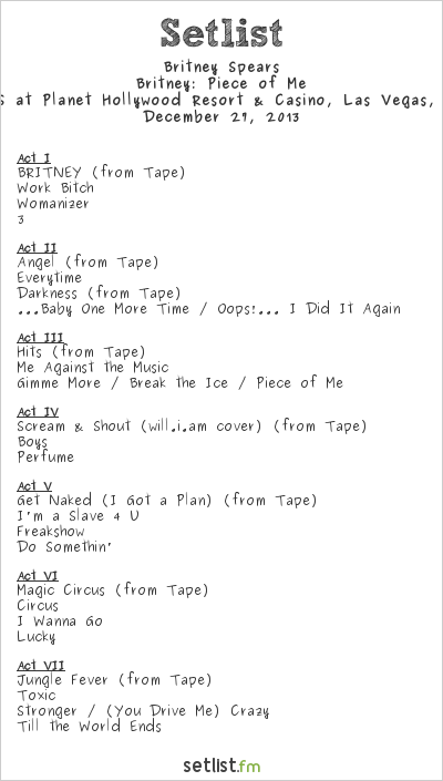 Britney Spears at The AXIS at Planet Hollywood Resort & Casino, Las Vegas, NV, USA Setlist