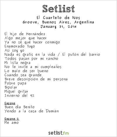 El Cuarteto de Nos Setlist Groove, Buenos Aires, Argentina 2014