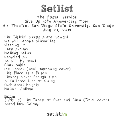 The Postal Service Setlist SDSU Open Air Theatre, San Diego, CA, USA 2013