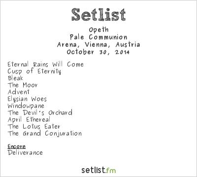 Opeth Setlist Arena, Vienna, Austria 2014, Pale Communion