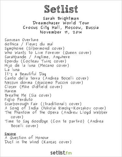 Sarah Brightman Setlist Crocus City Hall, Moscow, Russia 2014