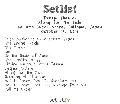 Dream Theater Setlist Loud Park 2014 2014, Along for the Ride