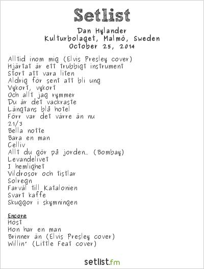 Dan Hylander Setlist Kulturbolaget, Malmö, Sweden 2014