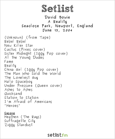 David Bowie Setlist Isle of Wight 2004 2004