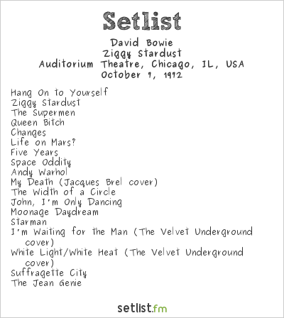 David Bowie Setlist Auditorium Theatre, Chicago, IL, USA 1972, Ziggy Stardust Tour