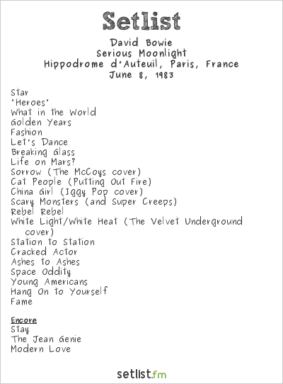 David Bowie Setlist Hippodrome d'Auteuil, Paris, France 1983, Serious Moonlight Tour