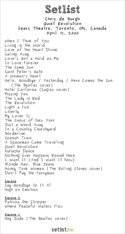 Chris de Burgh Setlist Sears Theatre, Toronto, ON, Canada 2000, Quiet Revolution