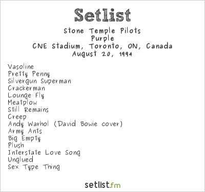 Stone Temple Pilots Setlist CNE Stadium, Toronto, ON, Canada 1994, Purple Tour