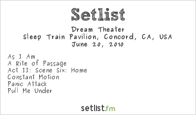 Dream Theater Setlist Sleep Train Pavilion, Concord, CA, USA 2010, The Final Frontier