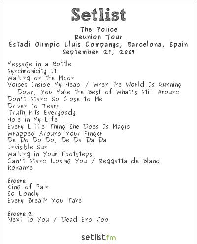The Police Setlist Estadi Olímpic Lluís Companys, Barcelona, Spain 2007, Reunion Tour