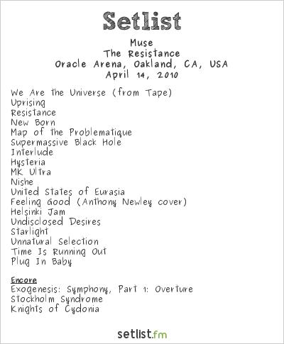 Muse Setlist Oracle Arena, Oakland, CA, USA 2010, Resistance North American Arena Tour