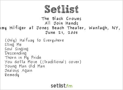 The Black Crowes at Tommy Hilfiger at Jones Beach Theater, Wantagh, NY, USA Setlist