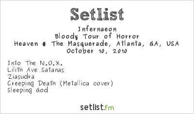 Infernaeon Setlist Masquerade, Atlanta, GA, USA 2010, Bloody Tour of Horror