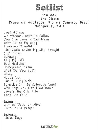 Bon Jovi Setlist Apoteose, Rio de Janeiro, Brazil 2010, The Circle