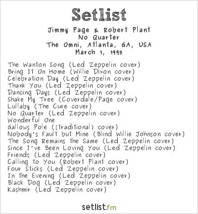 Jimmy Page & Robert Plant Setlist The Omni, Atlanta, GA, USA 1995, No Quarter