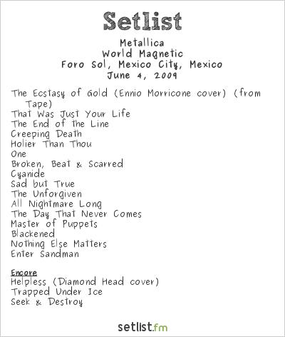 Metallica Setlist Foro Sol, Mexico City, Mexico 2009, World Magnetic
