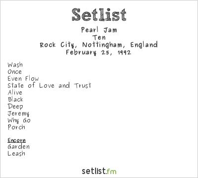 Pearl Jam Setlist Rock City, Nottingham, England 1992, Ten