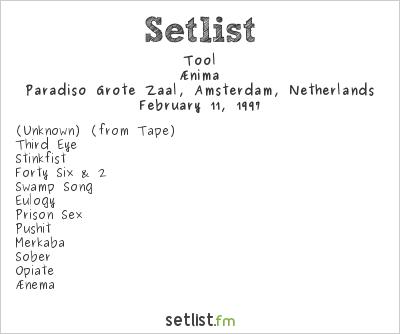 Tool Setlist Paradiso, Amsterdam, Netherlands 1997, Ænima