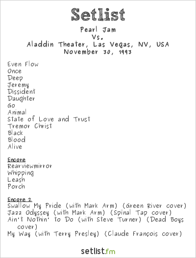 Pearl Jam Setlist Aladdin Theater, Las Vegas, NV, USA 1993, Vs.